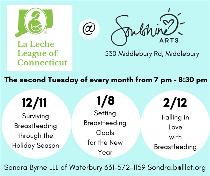 Schedule of La Leche League of Connecticut meetings and topics at Soulshine Arts.
