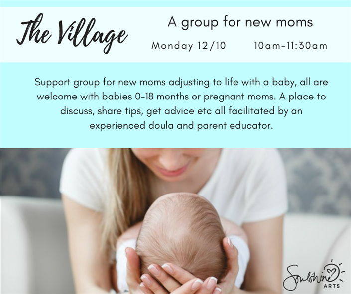 Information about meeting dates of The Village support group for new moms.